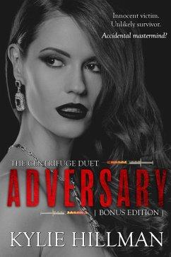 Adversary (Centrifuge Duet, #3) (eBook, ePUB)