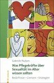 Was Pflegekräfte über Sexualität im Alter wissen sollten (eBook, PDF)
