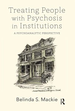Treating People with Psychosis in Institutions (eBook, ePUB)