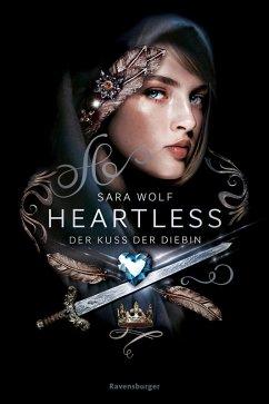 Der Kuss der Diebin / Heartless Bd.1 (eBook, ePUB) - Wolf, Sara