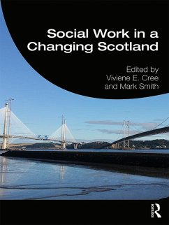 Social Work in a Changing Scotland (eBook, PDF)