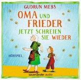Oma und Frieder - Jetzt schreien sie wieder / Oma & Frieder Bd.3 (1 Audio-CD)