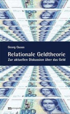 Relationale Geldtheorie - Quaas, Georg