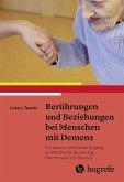 Berührungen und Beziehungen bei Menschen mit Demenz (eBook, PDF)