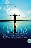 Gnade - die Kraft zur Veränderung (eBook, ePUB)