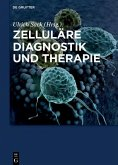 Zelluläre Diagnostik und Therapie (eBook, ePUB)