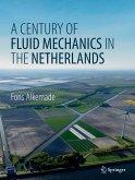 A Century of Fluid Mechanics in The Netherlands