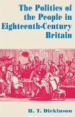 The Politics of the People in Eighteenth-Century Britain (eBook, PDF)
