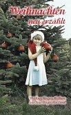 Weihnachten neu erzählt