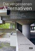 Strukturalismus und brutalistische Erfahrung - Die vergessenen Alternativen