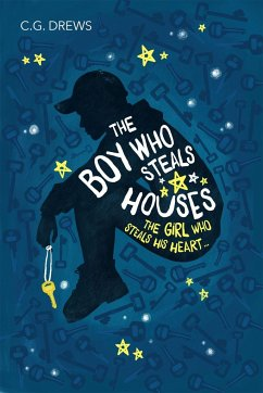 The Boy Who Steals Houses - Drews, C. G.