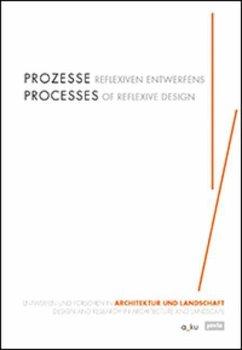 Prozesse reflexiven Entwerfens