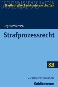 Strafprozessrecht - Heger, Martin; Pohlreich, Erol