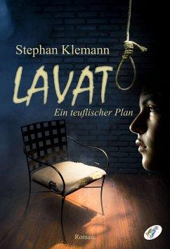 Lavat (eBook, ePUB) - Klemann, Stephan