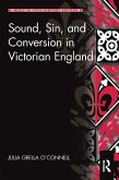 Sound, Sin, and Conversion in Victorian England (eBook, ePUB)