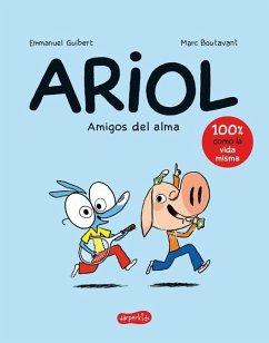 Ariol. Amigos del Alma (Happy as a Pig - Spanish Edition) - Guibert, Emmanuel
