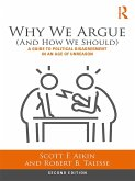 Why We Argue (And How We Should) (eBook, PDF)