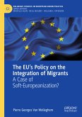 The EU's Policy on the Integration of Migrants (eBook, PDF)