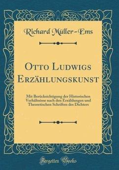 Otto Ludwigs Erzählungskunst