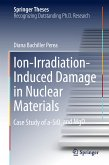 Ion-Irradiation-Induced Damage in Nuclear Materials (eBook, PDF)