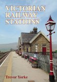 Victorian Railway Stations (eBook, ePUB)