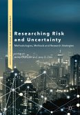 Researching Risk and Uncertainty (eBook, PDF)