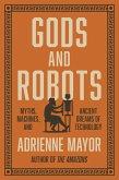 Gods and Robots (eBook, ePUB)