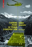 Turning Point in Timber Construction (eBook, PDF)