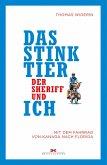 Das Stinktier, der Sheriff und ich (eBook, ePUB)