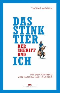 Das Stinktier, der Sheriff und ich (eBook, ePUB) - Widerin, Thomas