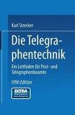Die Telegraphentechnik (eBook, PDF)