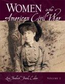 Women in the American Civil War [2 volumes] (eBook, PDF)