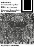 Zwischen Glaspalast und Palais des Illusions (eBook, PDF)