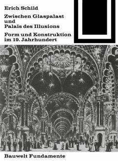 Zwischen Glaspalast und Palais des Illusions (eBook, PDF) - Schild, Erich