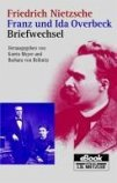 Friedrich Nietzsche / Franz und Ida Overbeck: Briefwechsel (eBook, PDF)