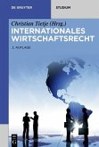 Internationales Wirtschaftsrecht (eBook, ePUB)