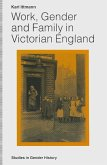 Work, Gender and Family in Victorian England (eBook, PDF)