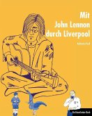 Mit John Lennon durch Liverpool (eBook, ePUB)