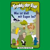 Was ist bloß mit Eugen los? (Freddy der Esel 25) (MP3-Download)