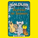 Gewitter im Sommer (Balduin der Regenwurm 4) (MP3-Download)