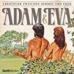 Adam und Eva (Abenteuer zwischen Himmel und Erde 1) (MP3-Download)