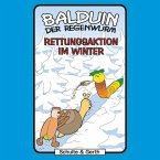 Rettungsaktion im Winder (Balduin der Regenwurm 2) (MP3-Download)