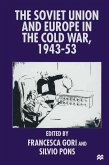 The Soviet Union and Europe in the Cold War, 1943-53 (eBook, PDF)