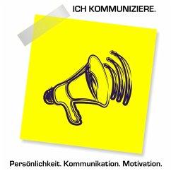 Persönlichkeit - Kommunikation - Motivation (MP...