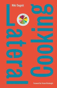 Lateral Cooking (eBook, ePUB) - Segnit, Niki