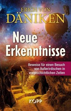 Neue Erkenntnisse (eBook, ePUB) - Däniken, Erich Von