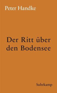 Der Ritt über den Bodensee (eBook, ePUB) - Handke, Peter