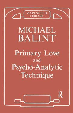 Primary Love and Psychoanalytic Technique (eBook, PDF)