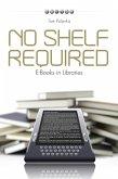 No Shelf Required (eBook, ePUB)