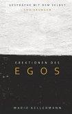 Erektionen des Egos